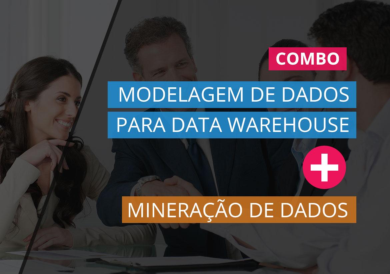 Modelagem de Dados para Data Warehouse + Mineração de Dados