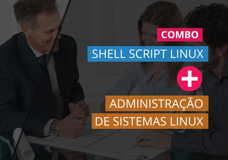 Shell Script Linux (teoria e Prática) + Administração de Sistemas Linux (teoria e Prática)