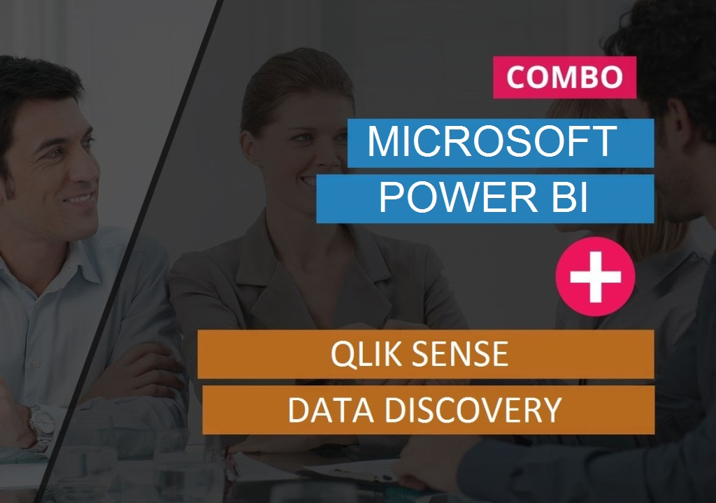MICROSOFT POWER BI + QLIK SENSE DATA DISCOVERY