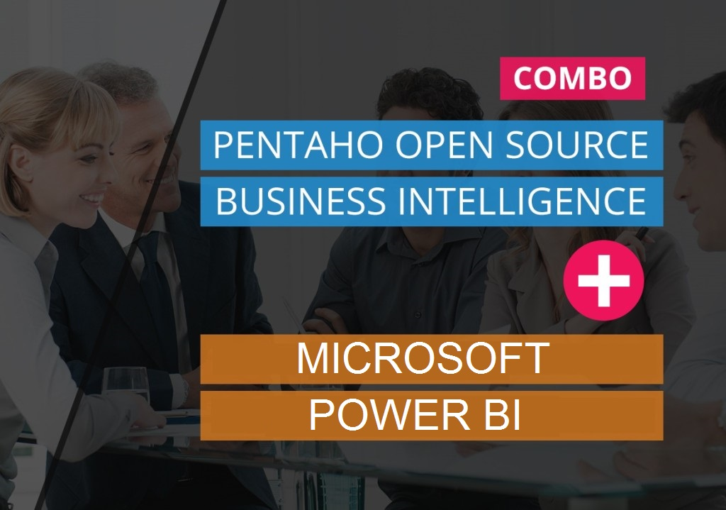Pentaho Open Source Business Intelligence + MICROSOFT POWER BI