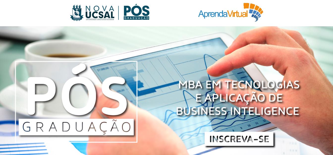 Aprenda Virtual e PUC Salvador lançam MBA EM TECNOLOGIAS E APLICAÇÕES DE BUSINESS INTELLIGENCE