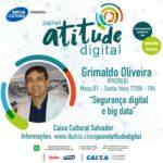 Professor Grimaldo – Palestrante – Painel  Atitude Digital