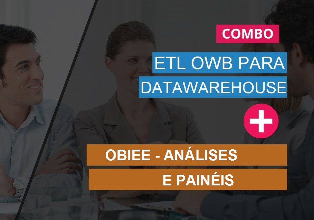 ETL OWB para Datawarehouse + OBIEE – ANÁLISES E PAINÉIS